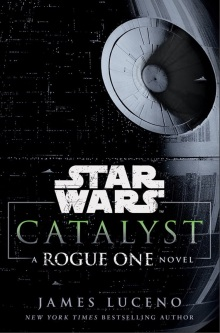 Rogue One Catalyst